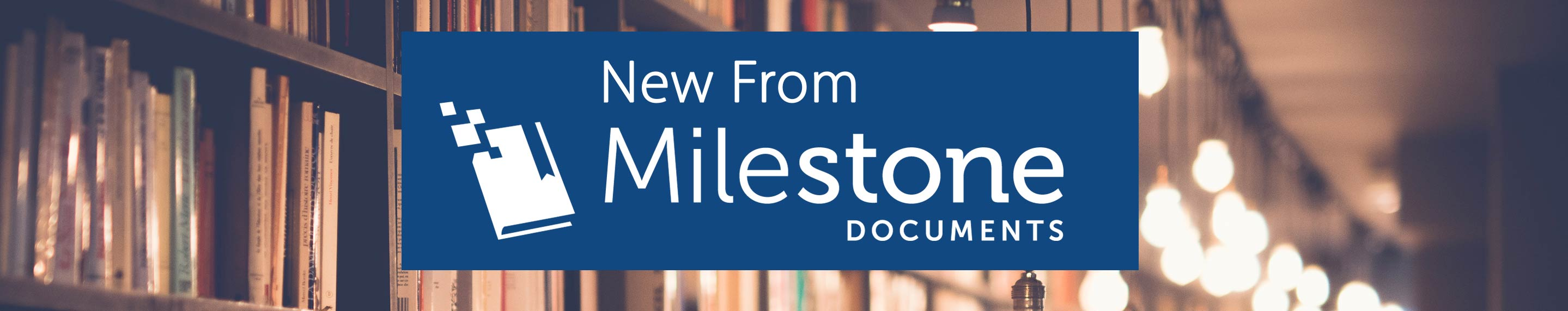 Milestone Documents