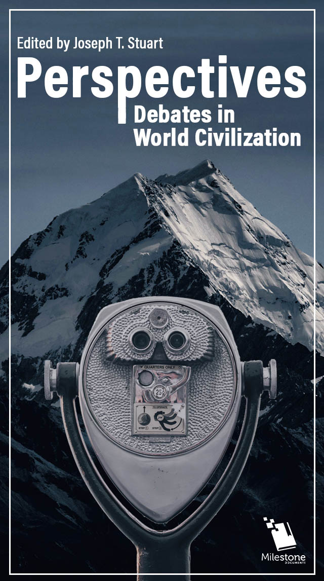 Perspectives: Debates in World Civilization