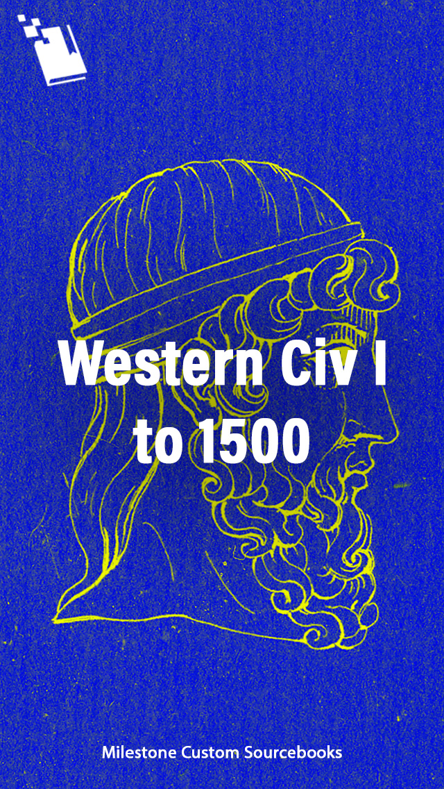Western civilization i to 1500 the milestone reader in western western civilization i to 1500 the milestone reader in western civilization fandeluxe Choice Image